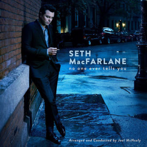 Сет Макфарлейн Seth Macfarlane No One Ever Tells You