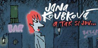 Новый альбом Яны Коубковой A tak si jdu   JazzPeople