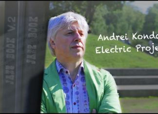 Андрей Кондаков – история Andrei Kondakov Electric Project | JazzPeople – Съемки интервью