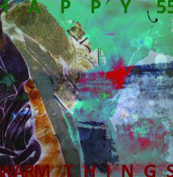 Новый альбом Warm Things (2016) группы HAPPY55 | JazzPeople